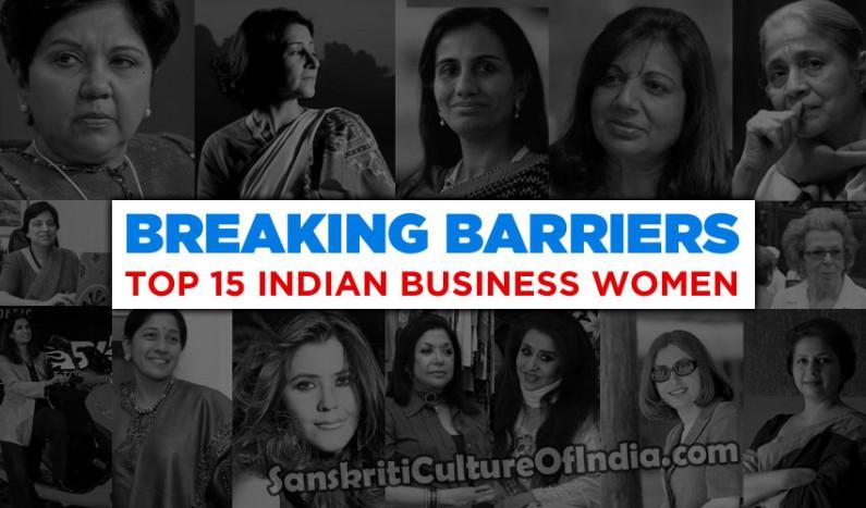 Breaking Barriers:  Top 15 Indian Businesswomen