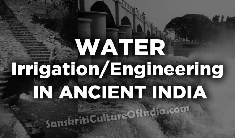 Water Irrigation / Engineering in Ancient India