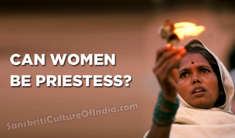 Can Women Be Priestess ?