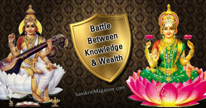 Battle Between Knowledge and Wealth
