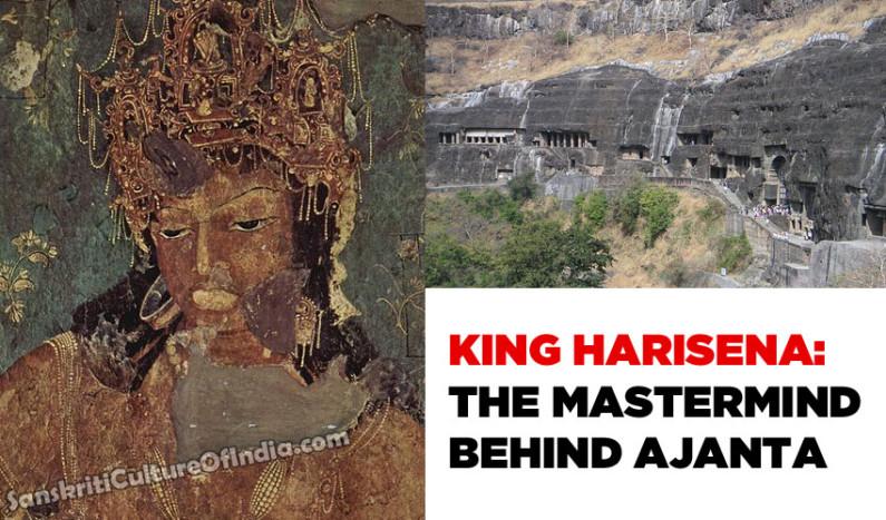 King Harisena:  The Mastermind Behind Ajanta