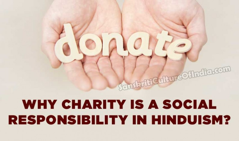 Why charity is a social responsibility in Hinduism