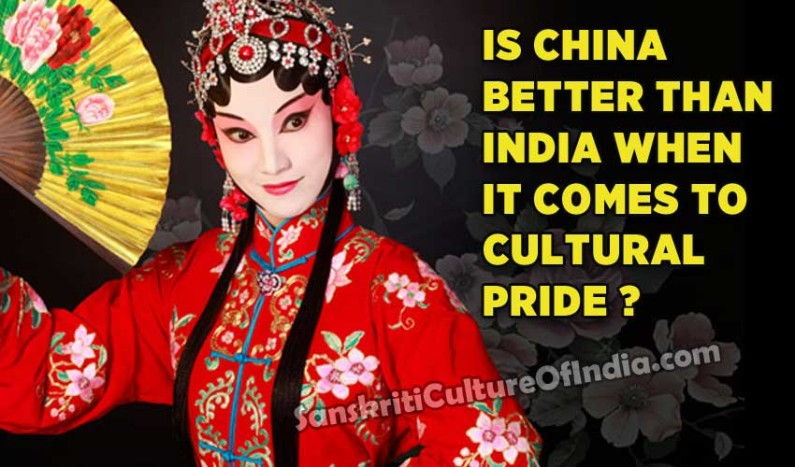 Is China Better Than India When It Comes To Cultural Pride ?