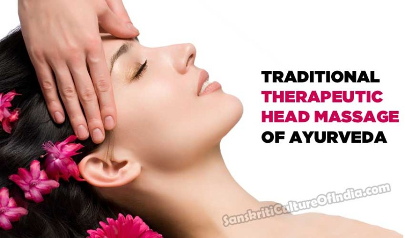 Traditional Therapeutic Head Massage of Ayurveda