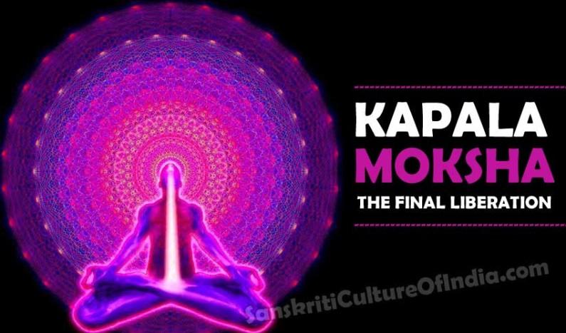 Kapala Moksha:  The Final Liberation