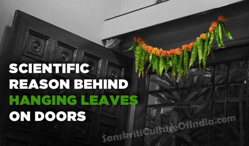 Scientific Reason Behind Hanging Leaves On Doors