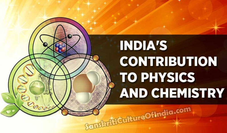 India's contribution in the field of Physics and Chemistry