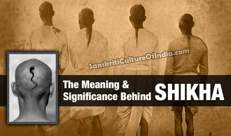 The Meaning and Significance Behind Shikha