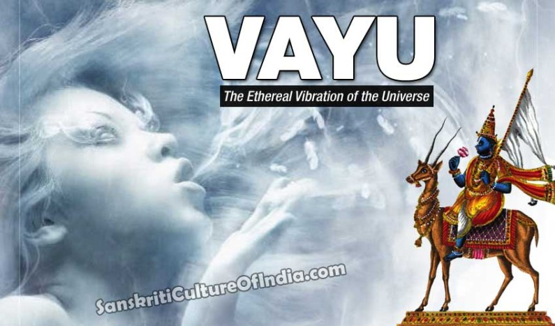 Vayu:  The Ethereal Vibration of the Universe