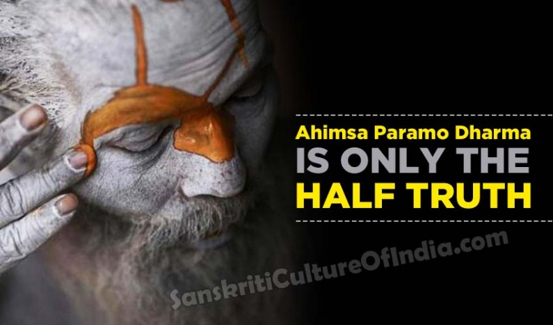 Ahimsa Paramo Dharma: The Half-truth