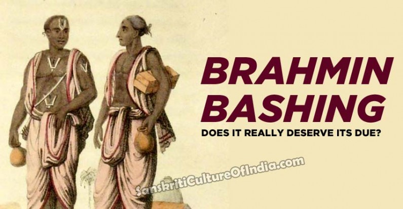Does Brahmin Bashing really deserve its due?