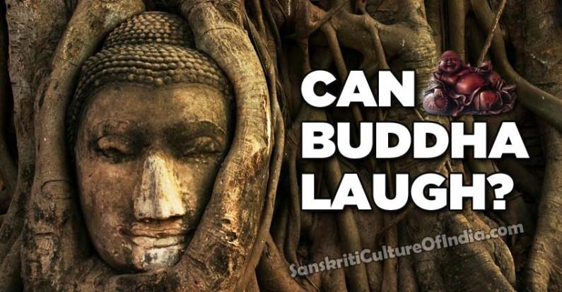 Can Buddha Laugh?