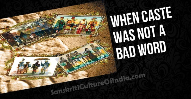 """When """"Caste"""" was not a bad word"""