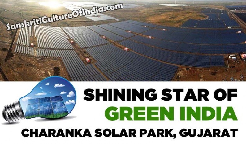 Shining Star of Green India:  Charanka Solar Park of Gujarat