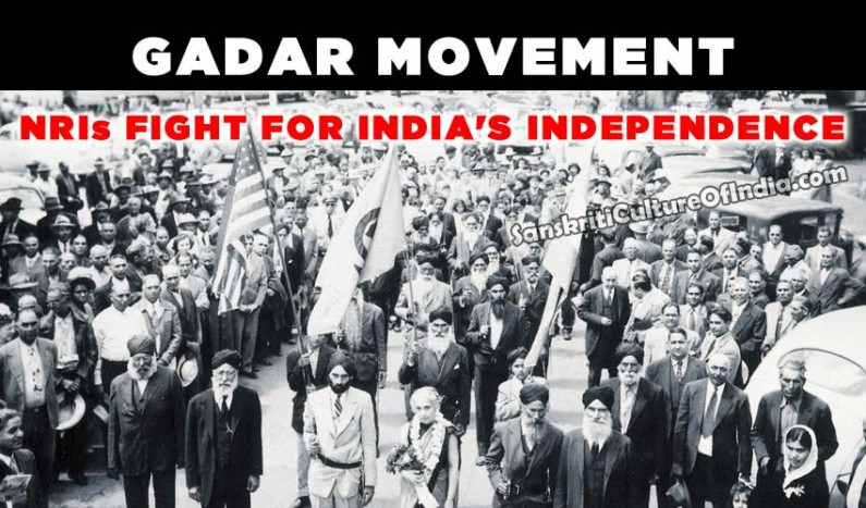 Gadar Movement:  NRIs fight for India's Independence