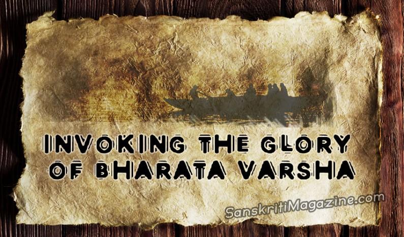 Invoking The Glory Of Bharata Varsha