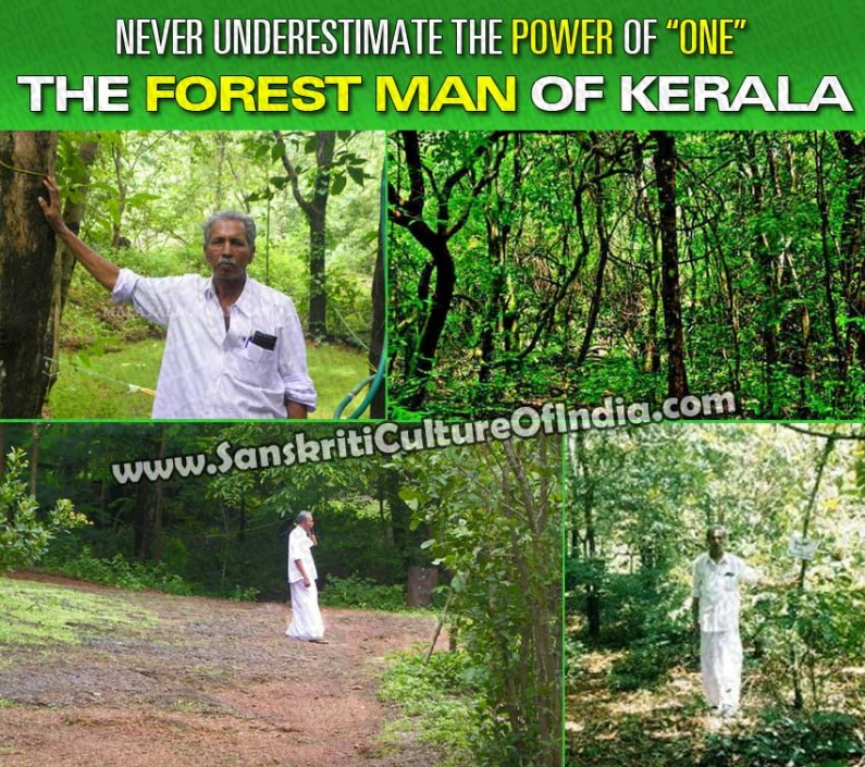 The power of ONE:   Forest man of Kerala