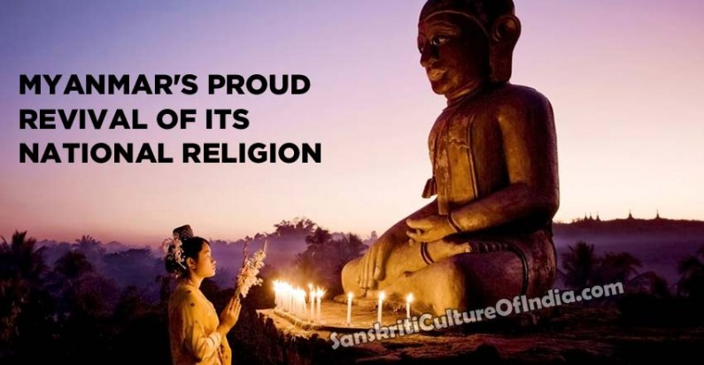 Myanmar's proud revival of its National religion
