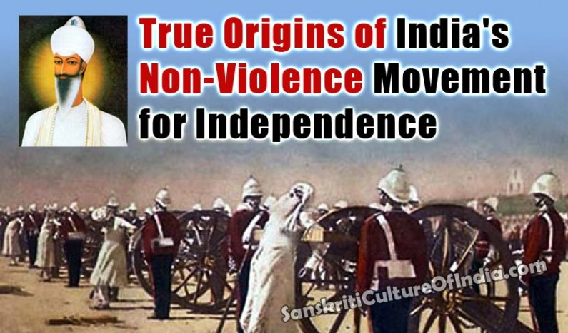 True Origins of India's Non-Violence Movement for Independence