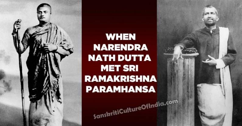 When Narendra Nath Dutta met Sri Ramakrishna Pramhansa
