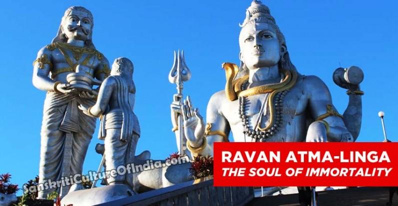 Ravana & Atma-Linga:  The Soul of Immortality