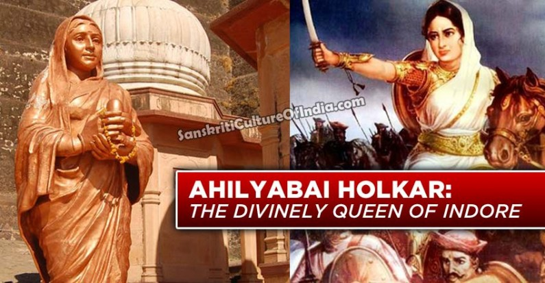 Ahilyabai Holkar:  The Divinely Queen of Indore