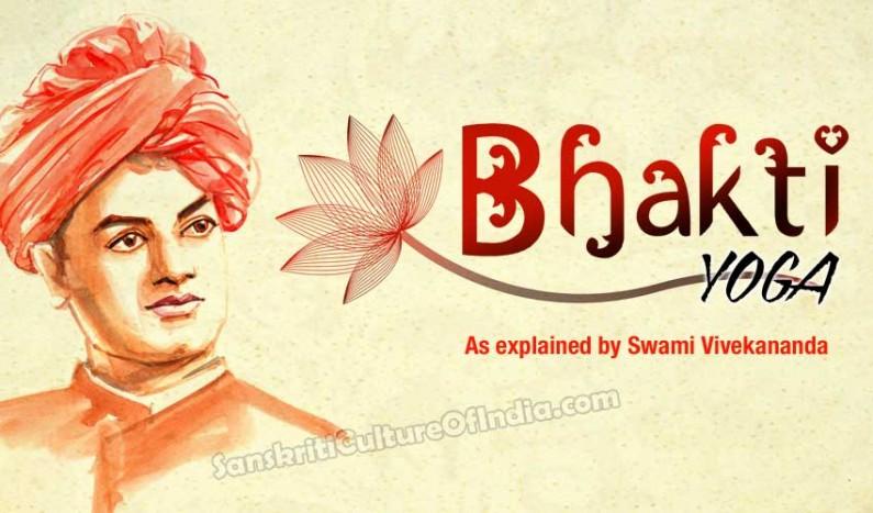 Bhakti Yoga as explained by Swami Vivekananda