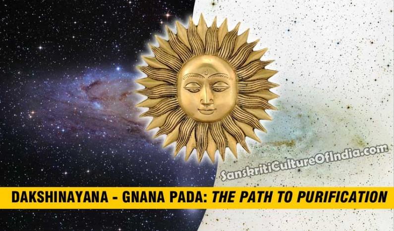 Dakshinayana – Gnana Pada: The path to purification
