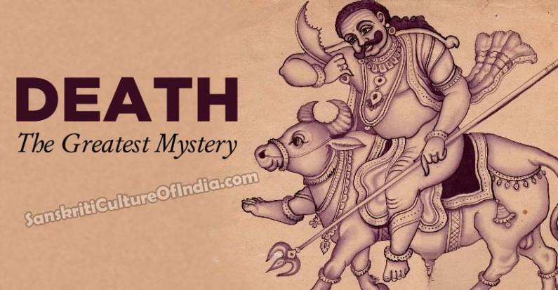 Death:  The Greatest Mystery