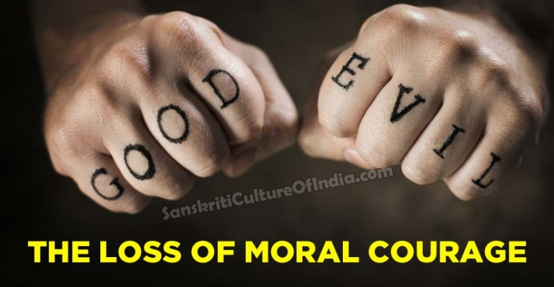 The loss of moral courage