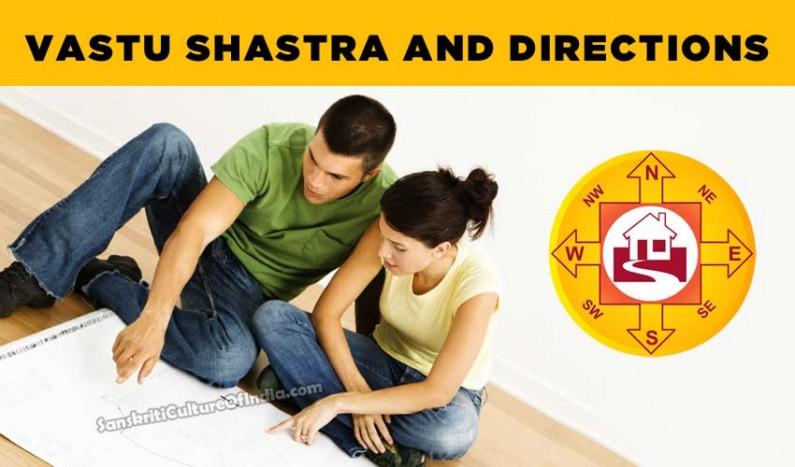 Vastu Shastra and Directions