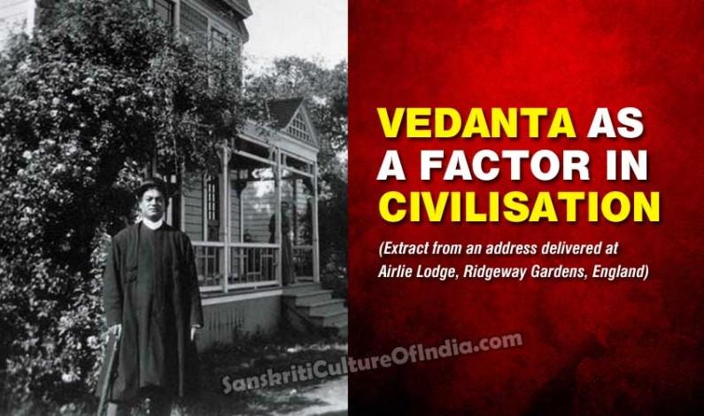 Vedanta as a Factor in Civilisation