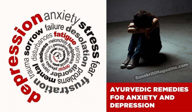 Ayurveda remedies for Anxiety and Depression