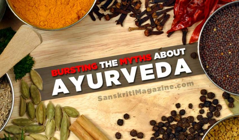Bursting the myths about Ayurveda