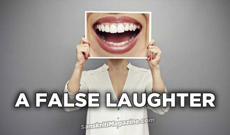 A False Laughter