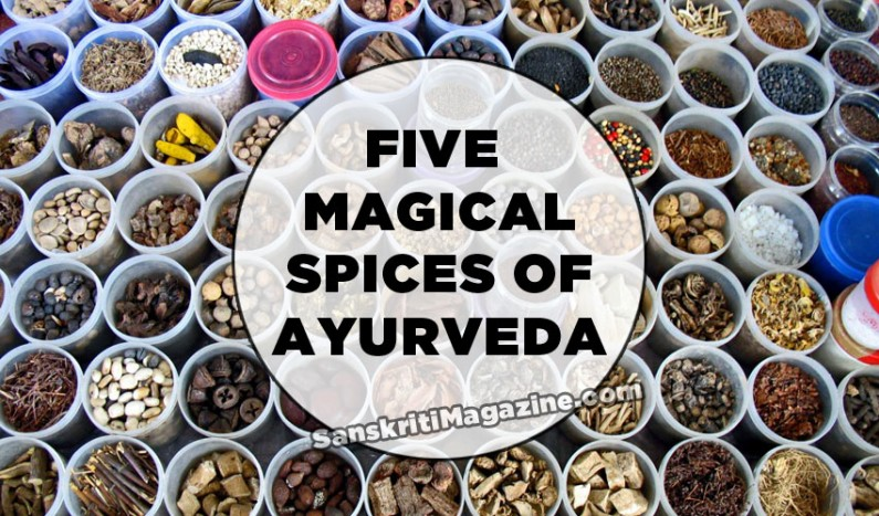 Five magical spices of Ayurveda