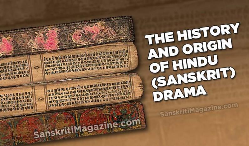 The History and Origin of Hindu (Sanskrit) Drama