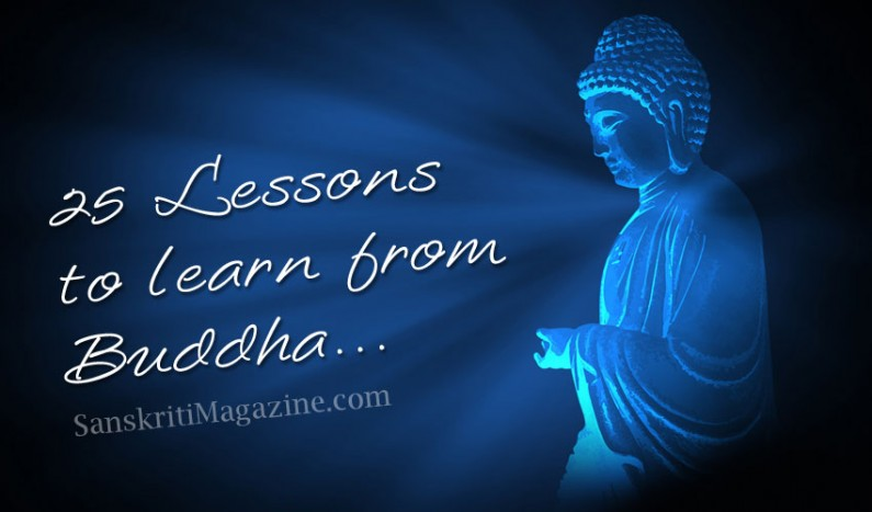 25 Lessons to learn from Buddha
