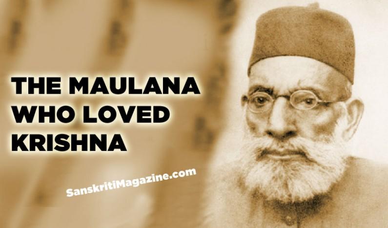 Hasrat Mohani – The Maulana Who Loved Krishna