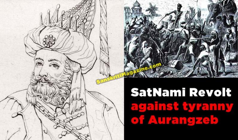 SatNami Revolt Against Tyranny  of Aurangzeb