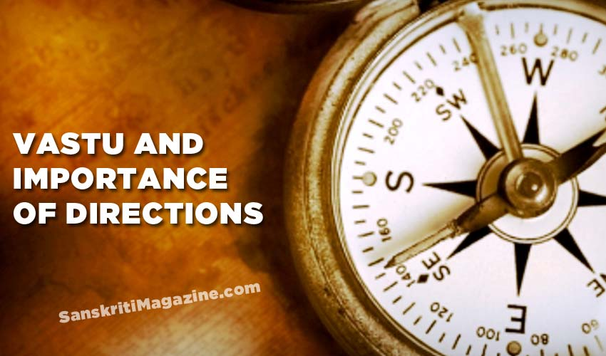 Vastu and importance of directions