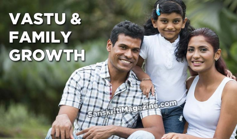 Vastu and family growth