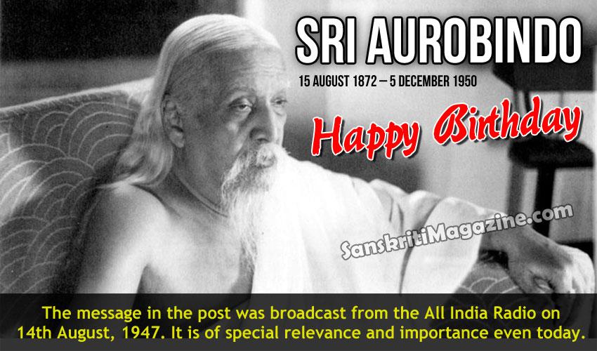 Sri Aurobindo: 15 August 1872 - 5 December 1950