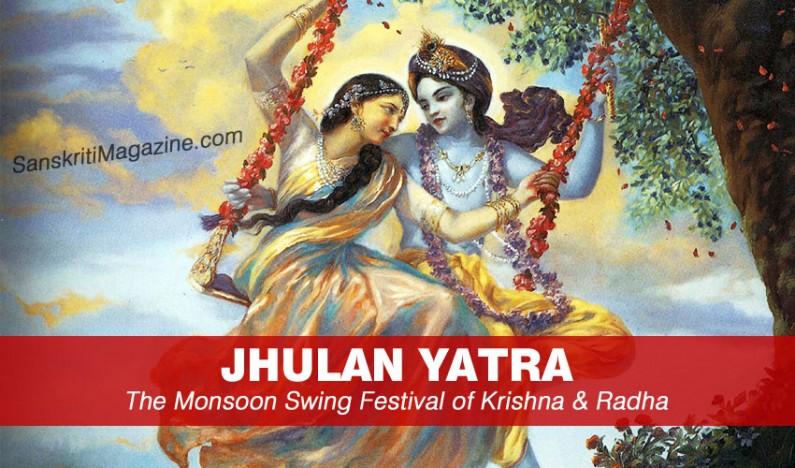 Jhulan Yatra – The Monsoon Swing Festival of Krishna & Radha