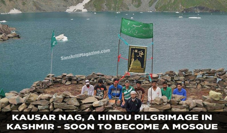 Kausar Nag, a Hindu Pilgrimage in Kashmir, soon to become a mosque