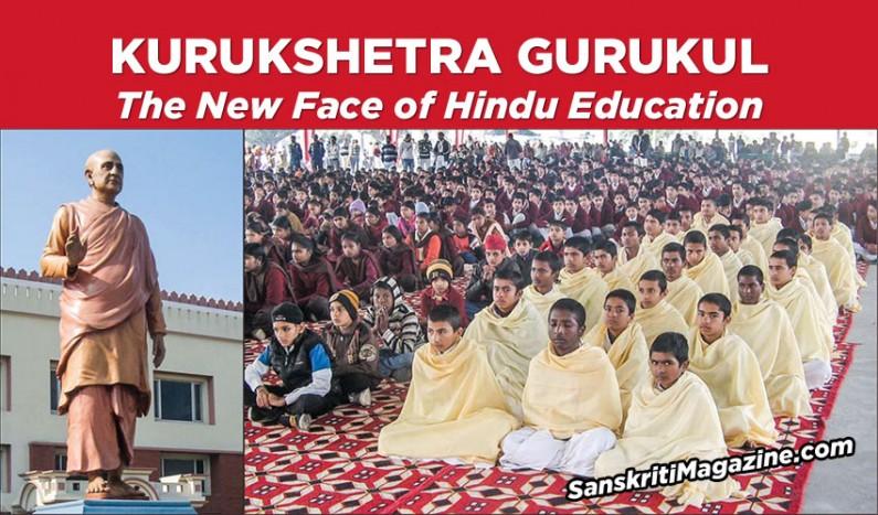 Kurukshetra Gurukul: The New Face of Hindu Education