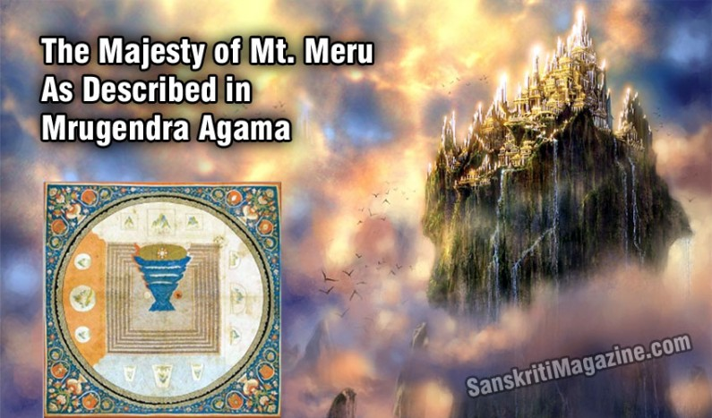 The majesty of Mt. Meru as described in Mrugendra Agama
