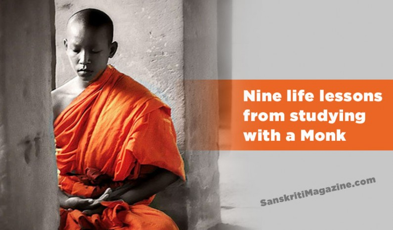 Nine life lessons from studying with a Monk