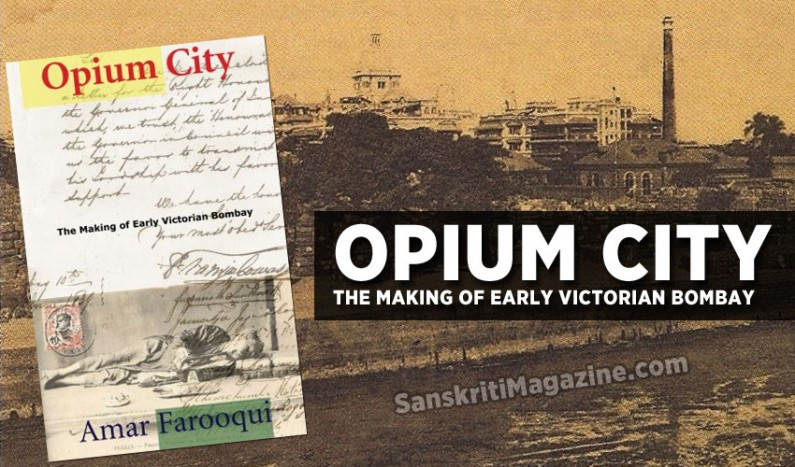 Opium City: The Making of Early Victorian Bombay