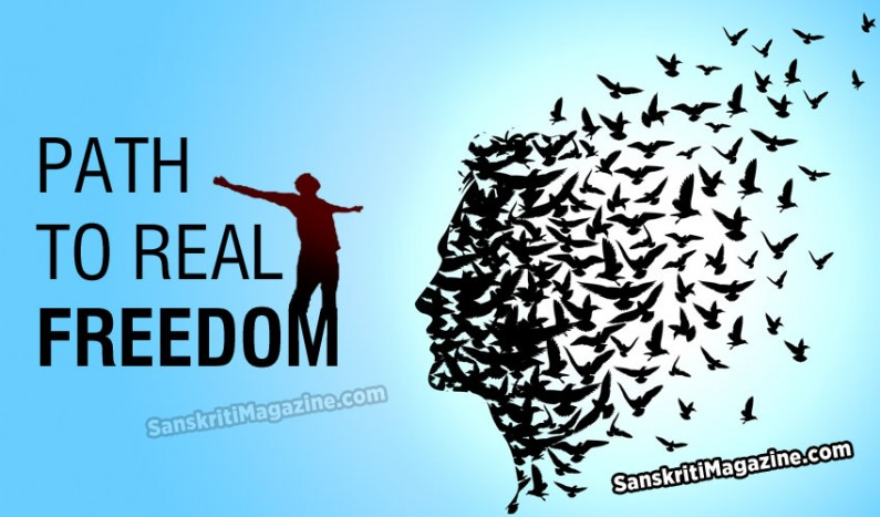 Path to real freedom